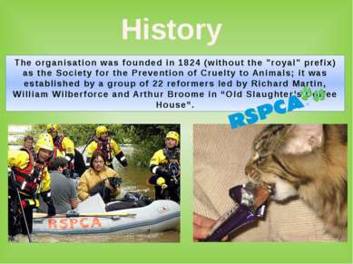 "History The organisation was founded in 1824 (without the ""royal"" prefix) as ..."