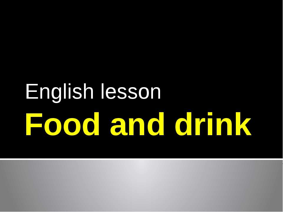 Food and drink English lesson
