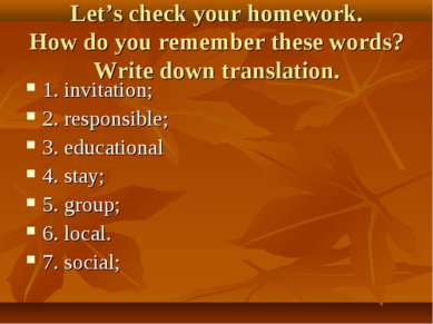 Let's check your homework. How do you remember these words? Write down transl...