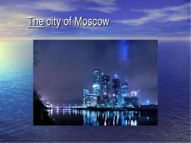 The city of Moscow