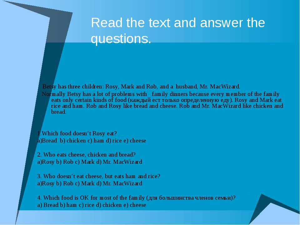 Read the text and answer the questions. Betsy has three children: Rosy, Mark ...