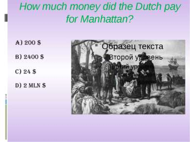 How much money did the Dutch pay for Manhattan?