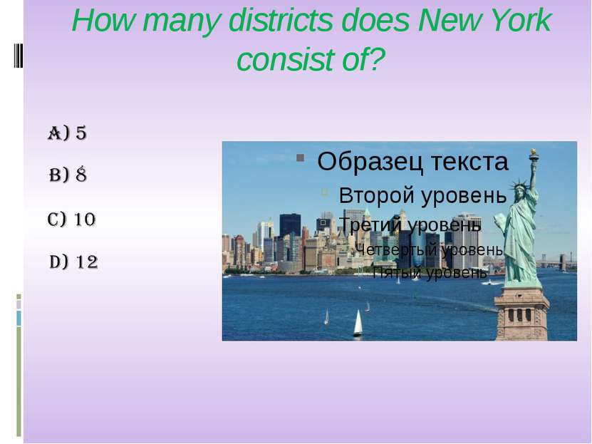 How many districts does New York consist of?