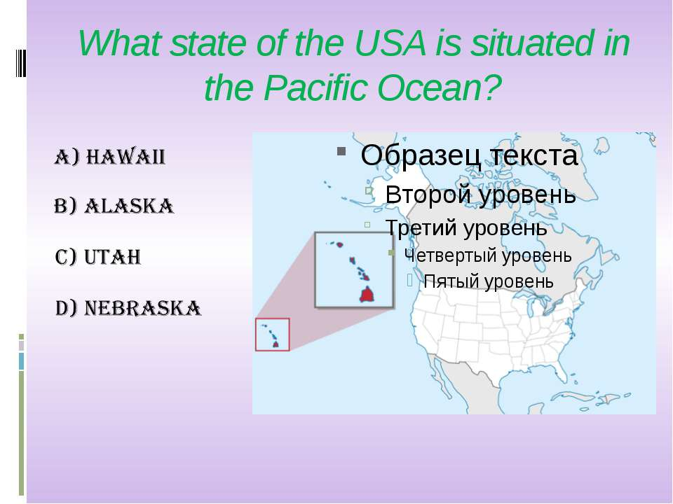 What state of the USA is situated in the Pacific Ocean?