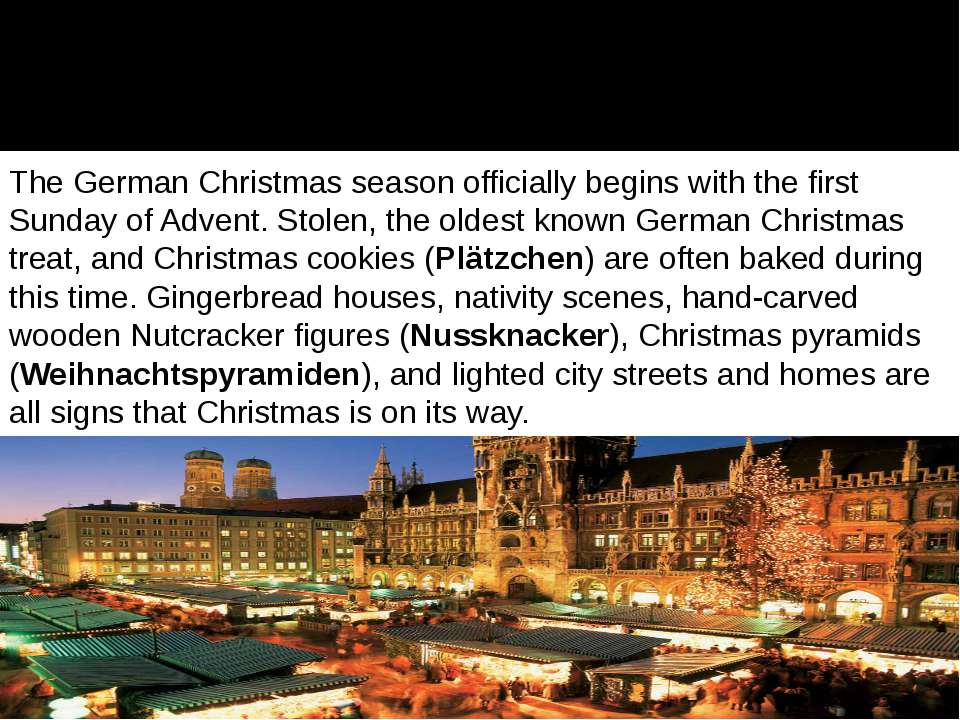 The German Christmas season officially begins with the first Sunday of Advent...