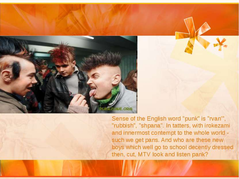 "Sense of the English word ""punk"" is ""rvan'"", ""rubbish"", ""shpana"". In tatters,..."
