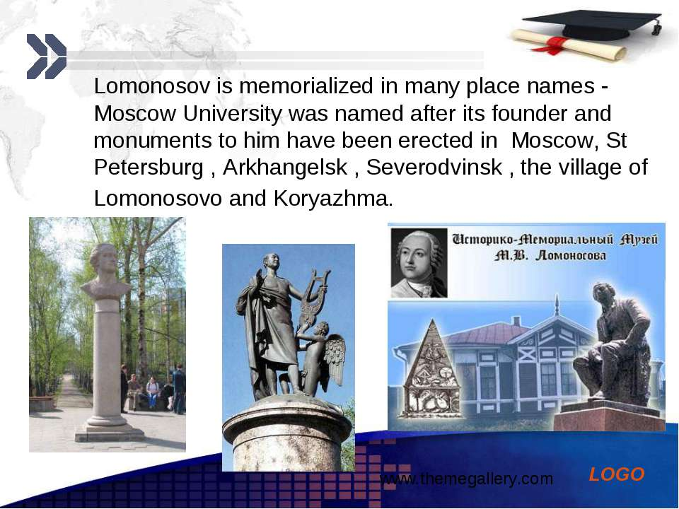 Lomonosov is memorialized in many place names - Moscow University was named a...