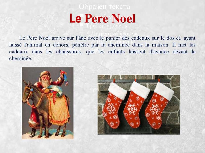 Le Pere Noel Le Pere Noel arrive sur l'âne avec le panier des cadeaux sur le ...