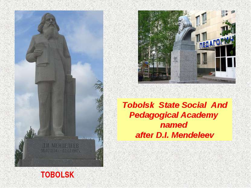 TOBOLSK Tobolsk State Social  And Pedagogical Academy  named after D.I. Mende...