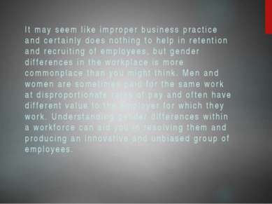 It may seem like improper business practice and certainly does nothing to hel...