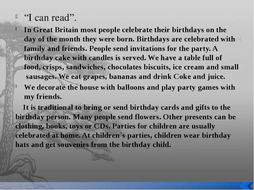 """I can read"". In Great Britain most people celebrate their birthdays on the d..."
