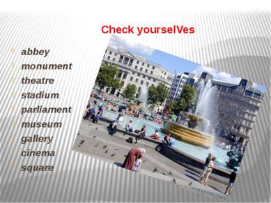 Check yourselVes abbey monument theatre stadium parliament museum gallery cin...