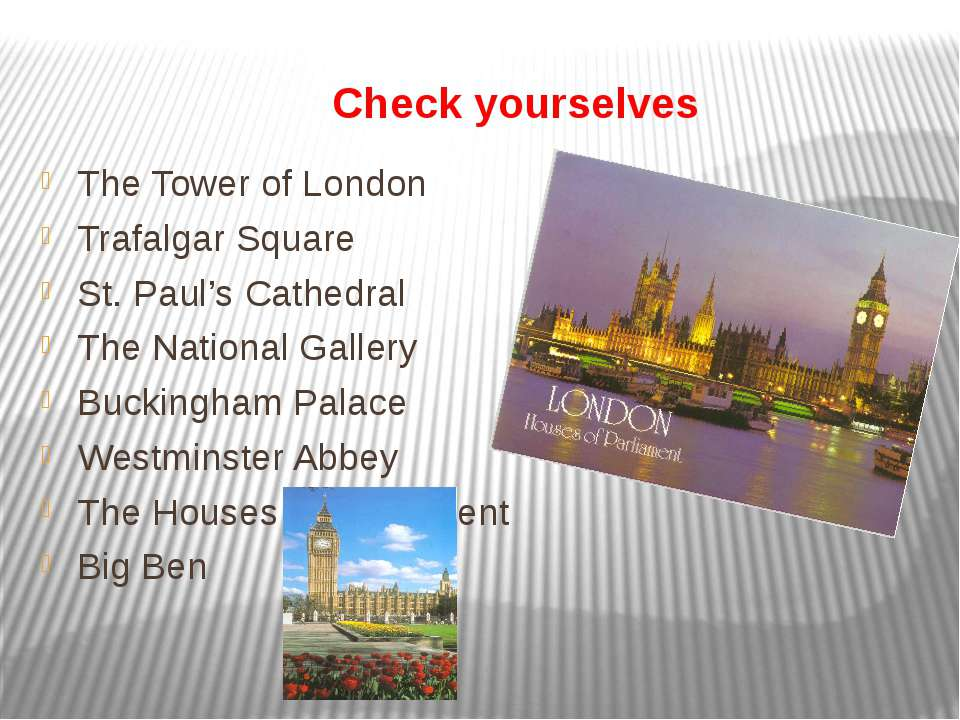 Check yourselves The Tower of London Trafalgar Square St. Paul's Cathedral Th...