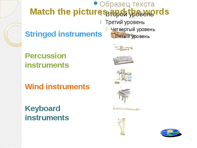 Stringed instruments Percussion instruments Wind instruments Keyboard instrum...