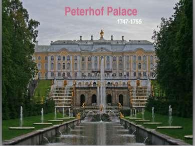 Peterhof Palace 1747-1755