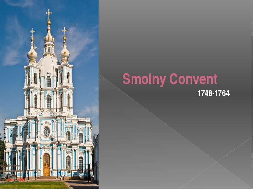 Smolny Convent 1748-1764