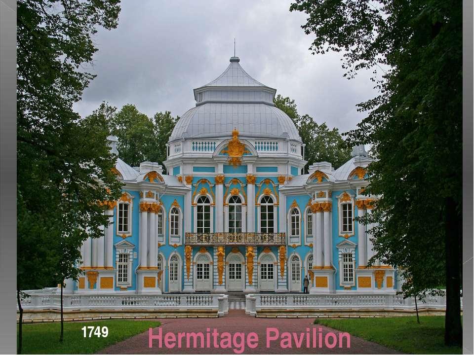 Hermitage Pavilion 1749