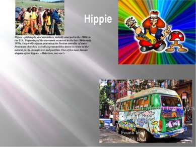 Hippie Hippie - philosophy and subculture, initially emerged in the 1960s in ...