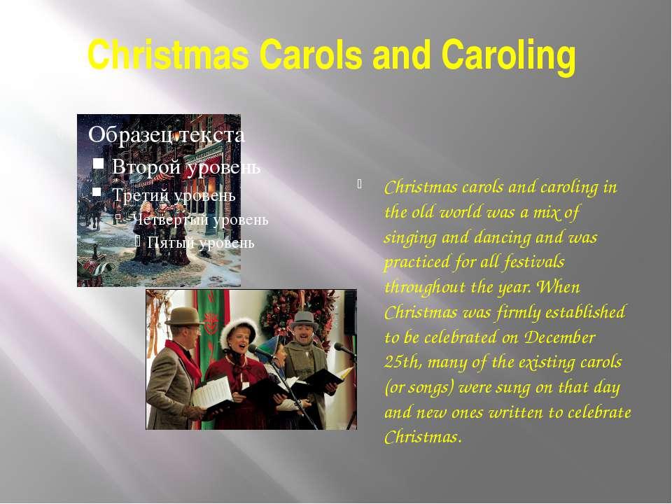 Christmas Carols and Caroling Christmas carols and caroling in the old world ...