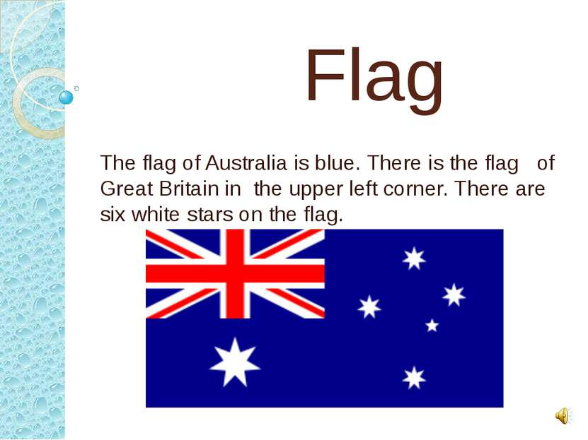Flag The flag of Australia is blue. There is the flag of Great Britain in the...