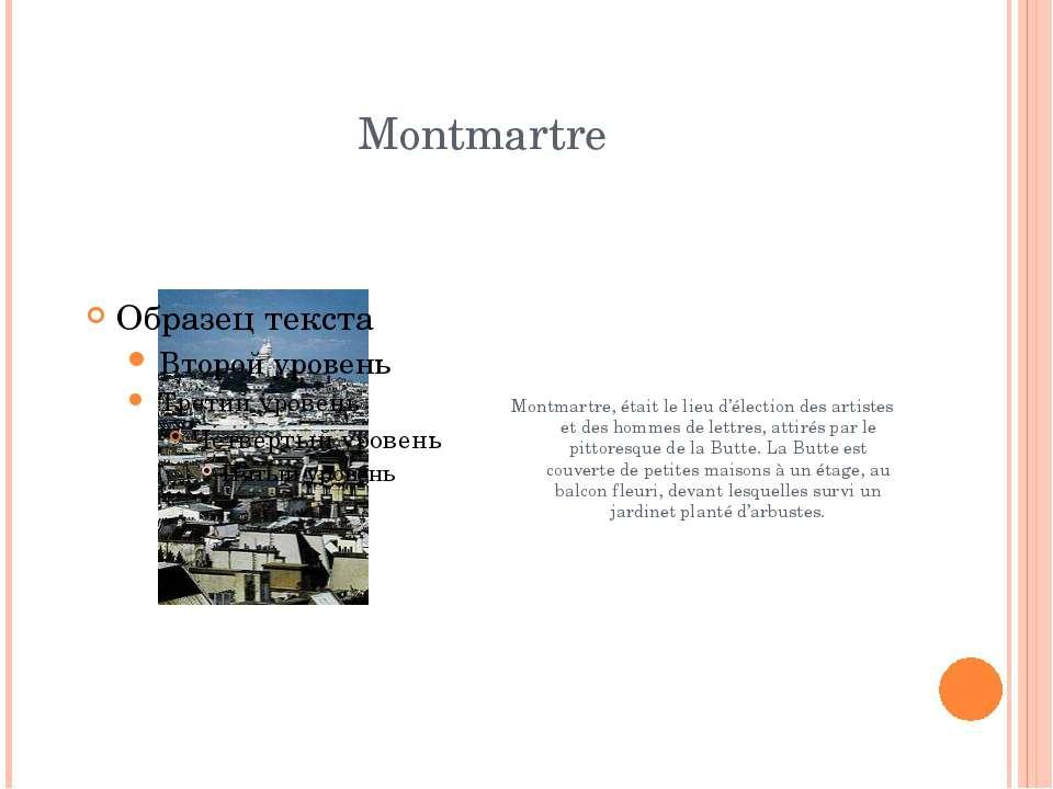 Montmartre Montmartre, était le lieu d'élection des artistes et des hommes de...