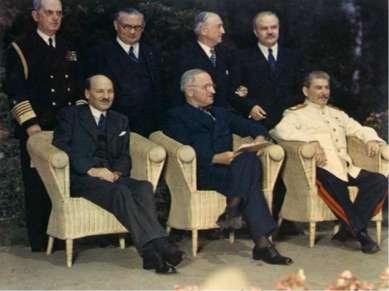 17 июля-2 августа 1945г. в Потсдаме состоялась последняя встреча «Большой тро...