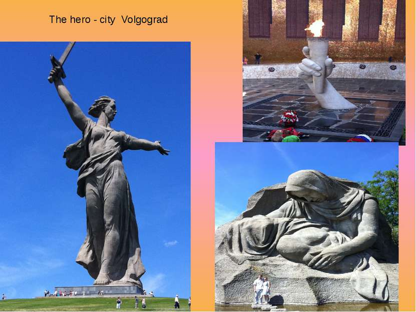 The hero - city Volgograd