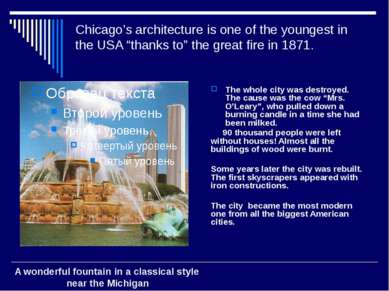 "Chicago's architecture is one of the youngest in the USA ""thanks to"" the grea..."