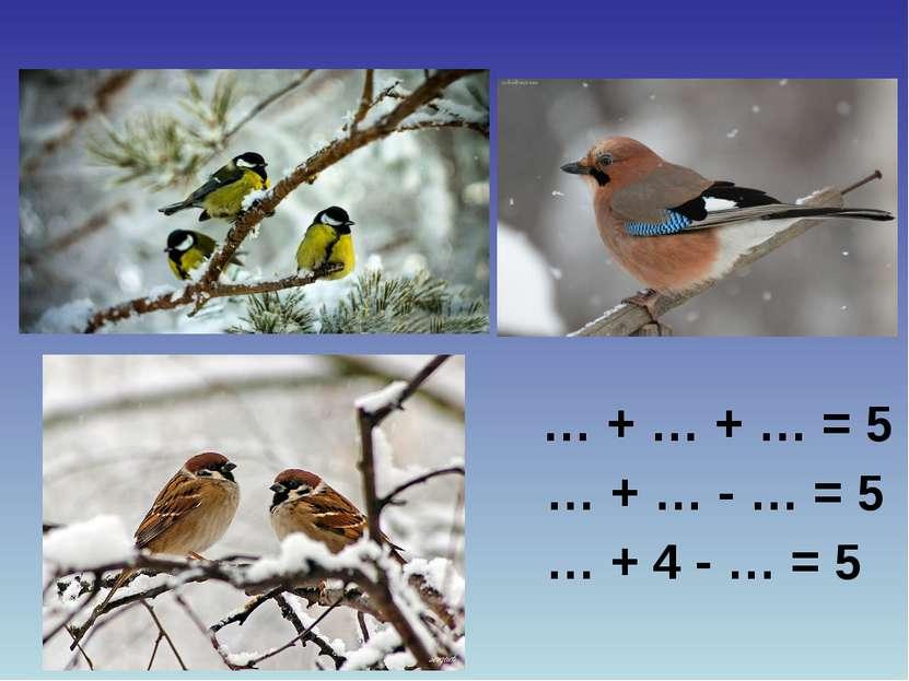 … + … + … = 5 … + … - … = 5 … + 4 - … = 5