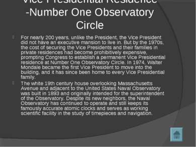 Vice Presidential Residence -Number One Observatory Circle For nearly 200 yea...