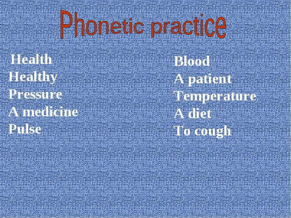 Health Healthy Pressure A medicine Pulse Blood A patient Temperature A diet T...