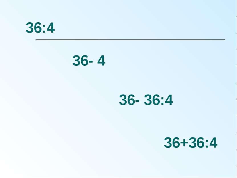 36:4 36- 4 36- 36:4 36+36:4