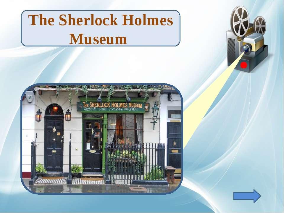 TheSherlock Holmes Museum