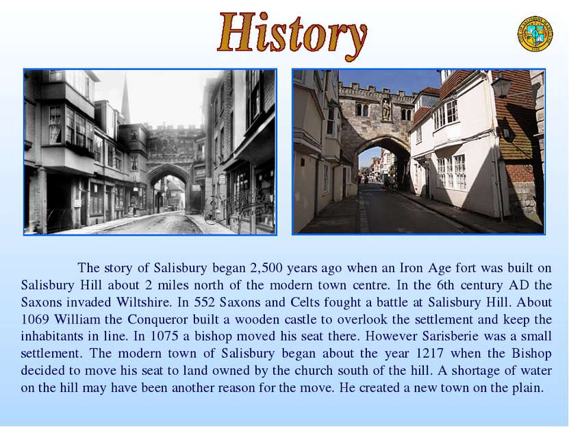 The story of Salisbury began 2,500 years ago when an Iron Age fort was built ...