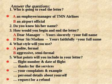 1. Who is going to read the letter? A an employee/manager of TMN Airlines В a...