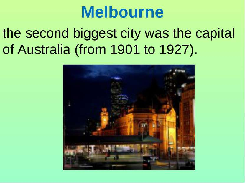 Melbourne the second biggest city was the capital of Australia (from 1901 to ...
