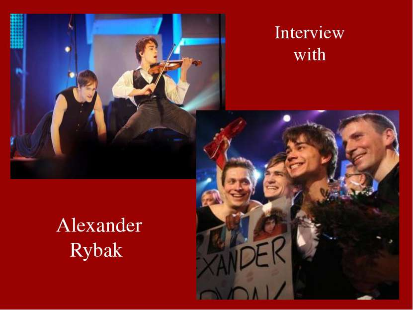 Interview with Alexander Rybak