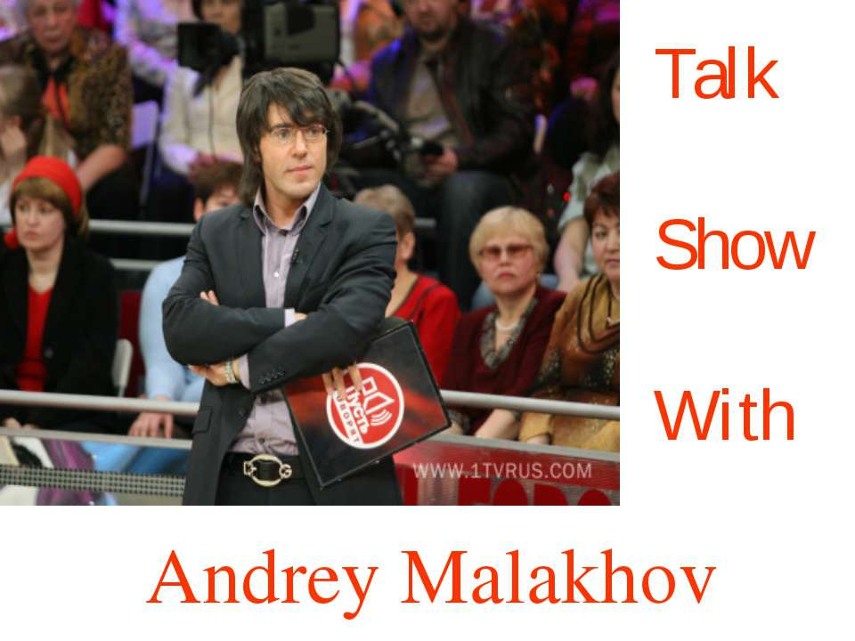 Talk Show With Andrey Malakhov