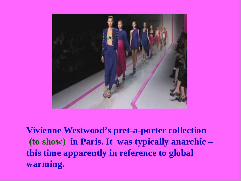 Vivienne Westwood's pret-a-porter collection (to show) in Paris. It was typic...
