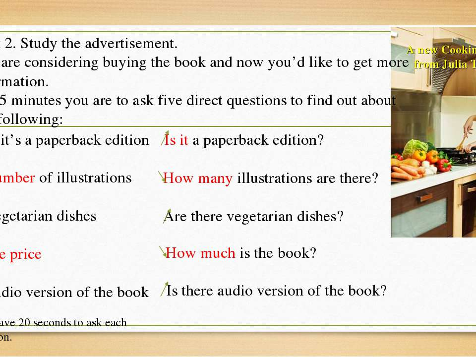 A new Cooking Book from Julia Taylor! Task 2. Study the advertisement. You ar...