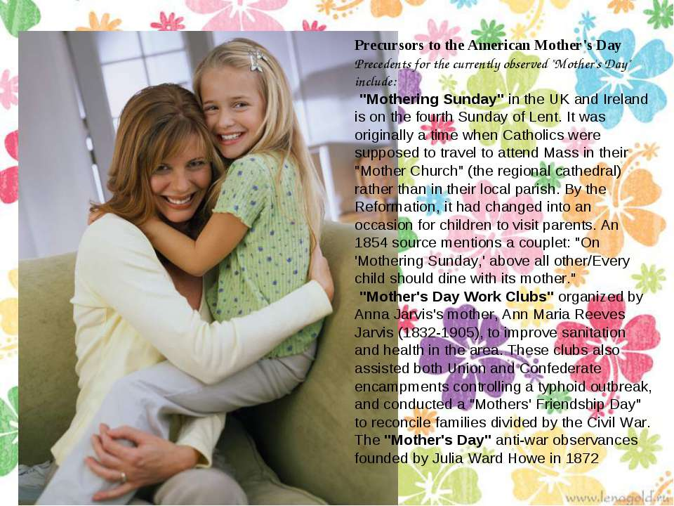 Precursors to the American Mother's Day Precedents for the currently observed...