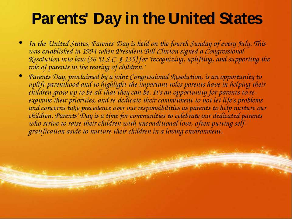Parents' Day in the United States In the United States, Parents' Day is held ...