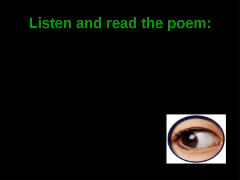 Listen and read the poem: Don't wait till tomorrow To reach out and grow, To ...