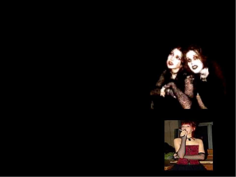 Goth Одеваются во все черное, в крайнем случае в темно-серое. вздыбленные вол...