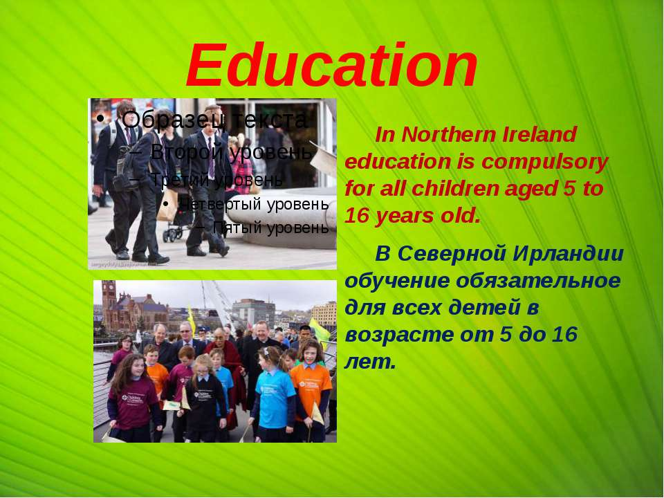 Education In Northern Ireland education is compulsory for all children aged 5...