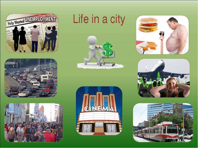 Life in a city