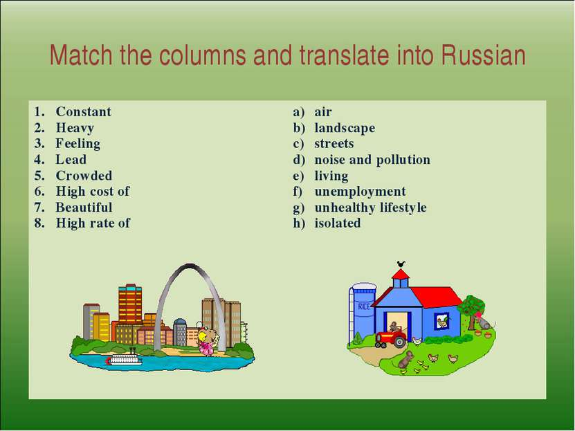 Match the columns and translate into Russian Constant Heavy Feeling Lead Crow...