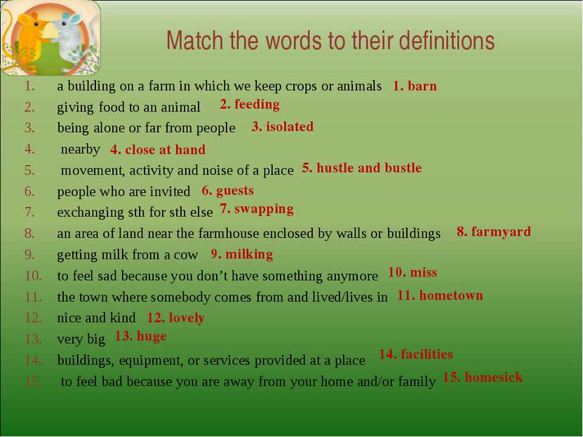 Match the words to their definitions a building on a farm in which we keep cr...