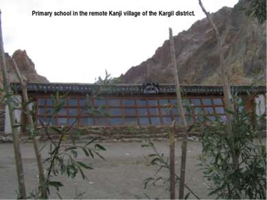 Primary school in the remote Kanji village of the Kargil district.