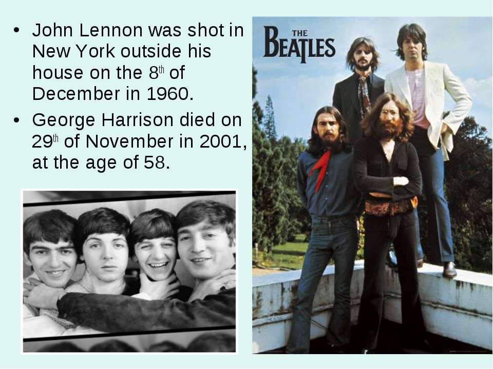 John Lennon was shot in New York outside his house on the 8th of December in ...